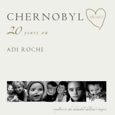 adi roche chernobyl Heart